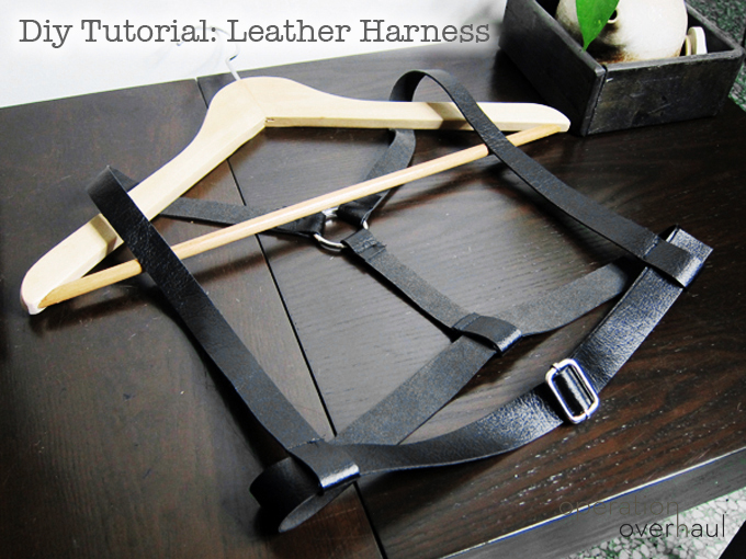 OOH Leather Harness Tutorial